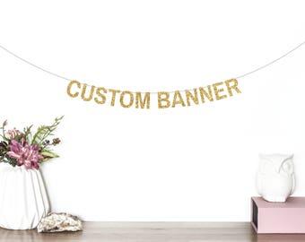 Custom Banner, Custom Glitter Banner, Name Banner, Wedding, Bachelorette Party, Baby Shower, Engagement Party, Birthday Banner,Bridal Shower