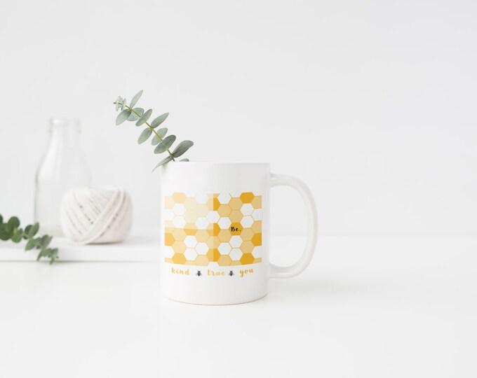 PLASTIC MUG, Coffee Mug, Tea Mug, Be Kind, Be True, Be You, Honeycomb, Bee