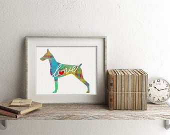 Doberman Pinscher Love - A Colorful, Bright & Whimsical Watercolor Home Decor Gift, Can Be Personalized with Name (+ More Breed Options)