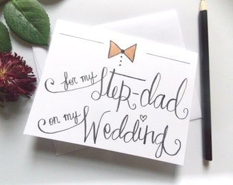 Wedding Card for Step-Dad - For My Step-Dad on My Wedding Card - Card for Step-Dad- Father of Bride Card - Wedding Gift for Step- Dad