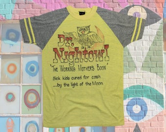 70s Dr Nightowl T Shirt ~ Small // Vintage, Doctor, Nurse, Hospital, Night Shift, DIY, Athletic, Sport, Retro, 1970's, Tee, Size S