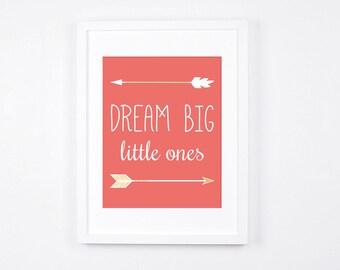 Dream Big Little Ones Print, Arrows Printable Wall Art, Twins Room Nursery Art, Modern Kids Playroom Decor, Coral Pink and Gold Baby Art