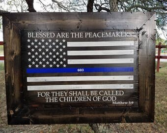 FRAMED Blessed are the Peacemakers: Thin Blue Line American Flag