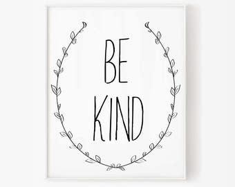 Be kind, Inspirational print, Typographic Print, digital art, Instant Download, Printable Art, typography print, inspirational poster