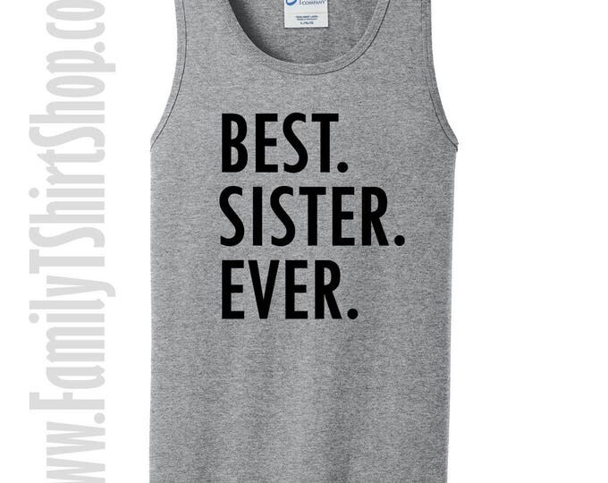 Best Sister Ever Tank Top