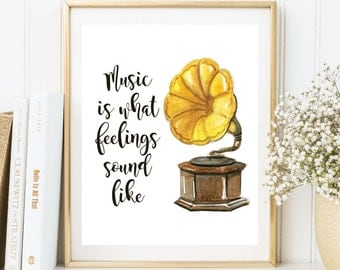 Instant Download, Gramophone Printable Art, Gramophone Print, Music Quote Wall Art, Music Print, Music is what feelings sound like (WA.29)