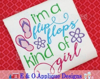 I'm A Flip Flops Kind Of Girl Embroidery Design - Summer Embroidery Design - Flip Flops Embroidery Design - Beach Embroidery Digital Design