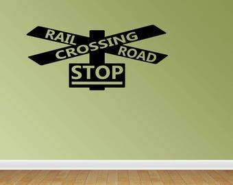 Wall Decal Quote Railroad Train Crossing Lights Children Kids Boys Nursery Or Bedroom Vinyl Lettering Decor Vinyl Wall Art (PC242)