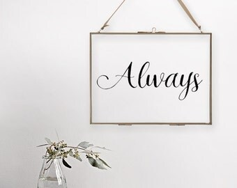 Always - Hanging Glass Picture Frame