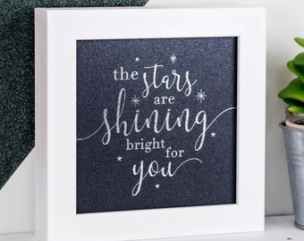 Framed Print; Silver Foil Print; The Stars Are Shining Bright For You; Star Print; Iridescent; Framed Wall Art; Nursery Decor; FMS006