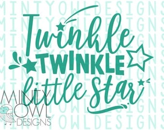 SVG DXF PNG Cut File - Twinkle Little Star - Iron On - Decal - Twinkle Birthday - I'm One - Cricut - Silhouette - Cutting Files