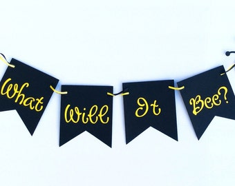 What will it bee? Bee gender reveal party decorations, bee baby shower decorations, bee gender reveal banner