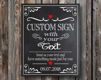 PRINTABLE Wedding Sign–Custom Wedding Sign–Customized Sign–DIY Wedding Chalkboard Sign-Custom Text-Custom Sign With Your Text-Wedding Gift