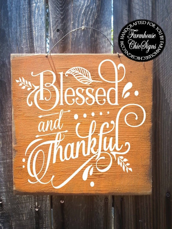 blessed, thankful, blessed and thankful, fall decor, thanksgiving decoration, fall decoration, fall sign, thankful sign