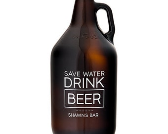 Personalized Beer Growler - Save Water Drink Beer - Unique Gift - Beer Lover - Glass Beer Growler - Christmas Present - Craft Beer Growler