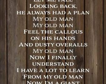 My Old Man Lyrics Zac Brown Band Wood Sign, Canvas Wall Art - Christmas, Sympathy
