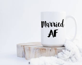 Married AF Coffee Mug