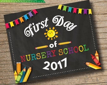First Day of Nursery School Sign - 1st Day of School Printable - First Day of School Sign - Photo Props - Nursery School - Instant Download