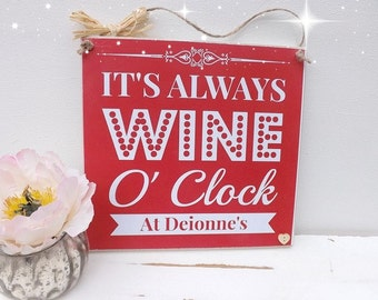 WINE O' Clock Plaque Shabby Chic Friend Gift Plaque Sign Various colours