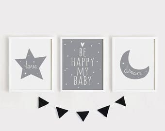Printable Nursery Art Set of 3 Poster Baby room Wall art Kids room decor Gray decor Love, Be happy my baby, Dream print Digital print