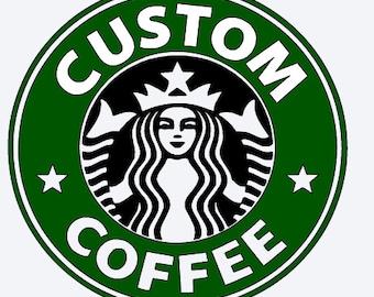 SVG, custom starbucks logo, custom starbucks svg, starbucks logo, cut file, printable file,  cricut, silhouette, instant download