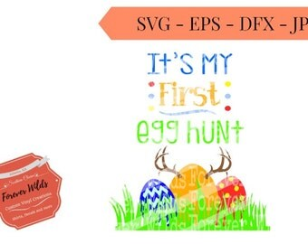 BUY 5 Get 1 free svgs*** -first egg hunt SVG - its my first hunt File - egg hunt svg- svg, eps, dfx - Easter Egg Hunt - Happy Easter SVG