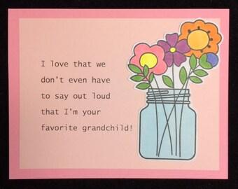 I'm Your Favorite Grandchild Greeting Card