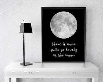 "Beautiful Printable Art, ""There is None Quite So Lovely as the Moon"", Moon, Printable Art"
