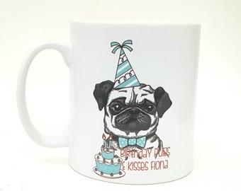 Birthday Pugs and Kisses bday Pug Mug Pug Lover Pug Gift Coffee Mug Dog Lover Elf Pug Birthday Gift