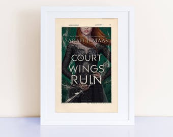 A Court of Wings and Ruin by Sarah J Maas Print on an antique page, book cover art