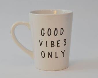 Good Vibes Only Mug - Custom Coffee Mug - Personalized Mug - Custom Name Mugs - Customized Mug - Birthday Mug Gift - Personalized Gift