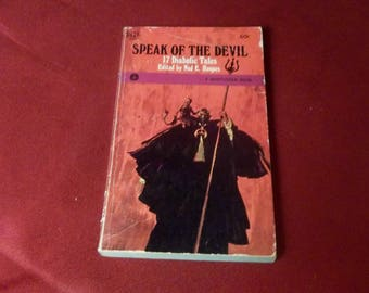 Stories About Satan  Speak Of The Devil Horror Paperback Book, 1967 first printing ,Short Story Collection, Lucifer, Demon