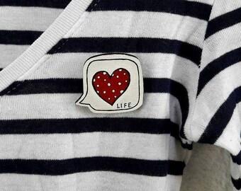 Wooden Brooch, Speech Bubble Brooch, Summer Brooch, Wooden Jewelry, Heart Jewelry, Heart Brooch, Motivational Gift, Wooden Pin,Fun Gifts