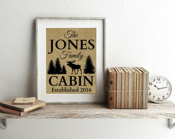 Personalized Cabin Signs - Burlap Print - Cabin Decor - Cabin Wall Decor - Cabin Gift - Personalized Cabin Print - Moose Decor - Lodge Decor