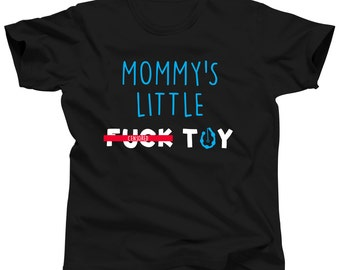 BDSM Clothing Littleboy Shirt BDSM Gifts Mommy's F*ck Toy Little Boy Tshirt Ddlg T-shirt Cute Submissive Clothes Mature Mommy's Boy