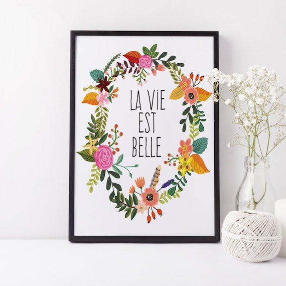 Typographic Print Bohemian Art Inspirational Quote French Quote Home Poster 'La vie est belle' Bohemian Print Decor Wall Art Flower Poster