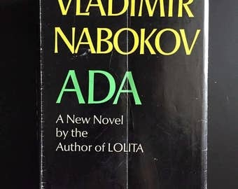 Ada, or Ardor: A Family Chronicle, Vladimir Nabokov, 1969, 1st Ed, w/ DJ