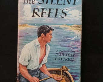 Vintage 1953 The Silent Reefs Novel By Dorothy Cottrell Tropical Island Romance Hardcover Dust Jacket