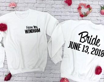 Bride sweatshirt. Bridal Sweatshirt. Bride Hoodie. Bridal Hoodie. Weddinf Sweatshirt. Wedding Hoodie with date. Bridal Shower Gift.
