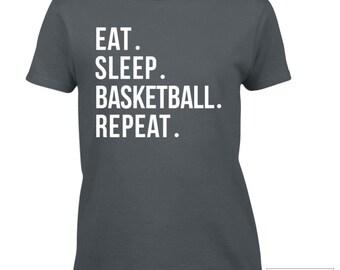 Basketball Shirt / Eat. Sleep. Basketball. Repeat. Shirt / Basketball T-Shirt / Basketball Gift Idea - 581