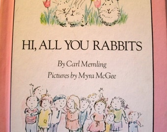 Hi All You Rabbits, Carl Memling, Parents Magazine, Vintage 1970s Children's Book, 1970