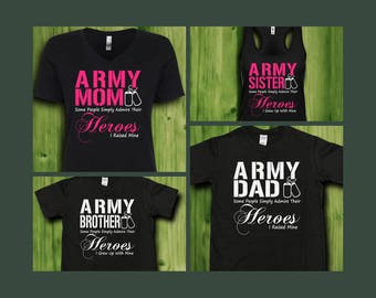 Some People Simply Admire Their Heroes Army Family Shirts