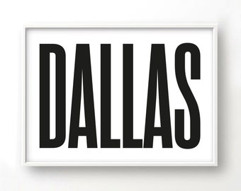 Dallas, Graphic art, USA, Black and White Art Typography Poster, Texas wall art, Texs Poster, Texas Print, Texas Art,