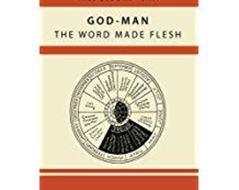 God-Man The Word Made Flesh