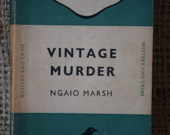 Vintage Murder. Ngaio Marsh. A Vintage Penguin Book 253. 1949