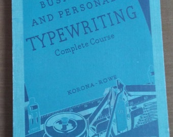 Vintage Typewriting book Complete Course Korona-Rowe Ginn & Company business personal workbook 1937 old typing lesson tutorial illustrations