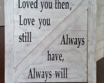Always Love You Rustic Wood Crossboard Sign