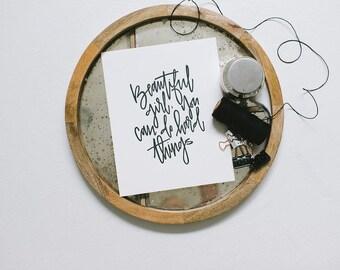 Letterpress Art Print // Beautiful Girl You Can Do Hard Things // 8x10 Art Print