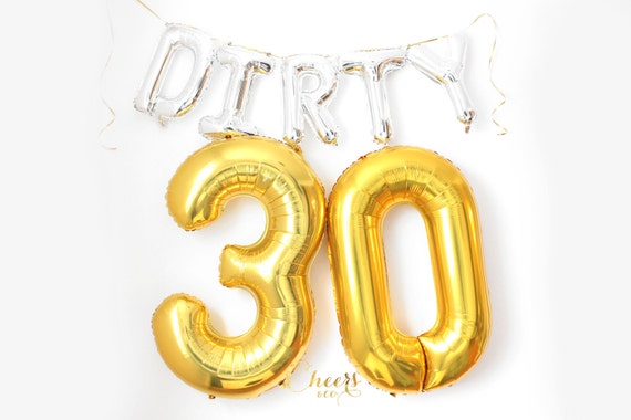 Dirty 30 Big Foil Balloon