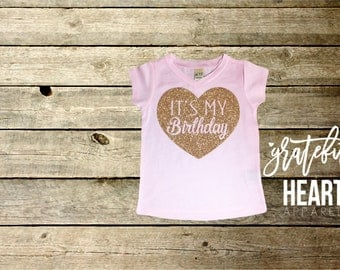 It's my Birthday, Birthday shirt, Toddler birthday outfit, Girl birthday shirt, Birthday girl shirt, Glitter birthday shirt